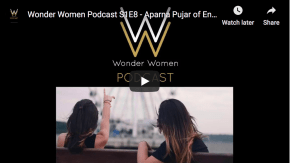 Wonder Women Podcast S1E8 – #WomeninBusiness: Building #community in the #sharingeconomy – Aparna Pujar of Enfavr.com
