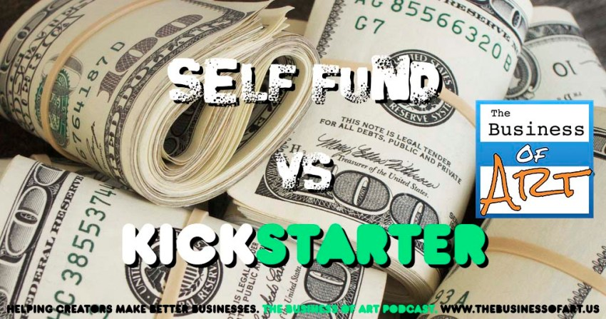 self-fund-vs-kickstarter