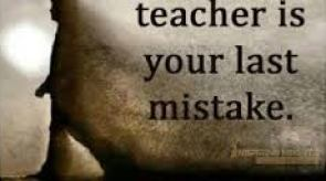 bestt teacher is our last mistake