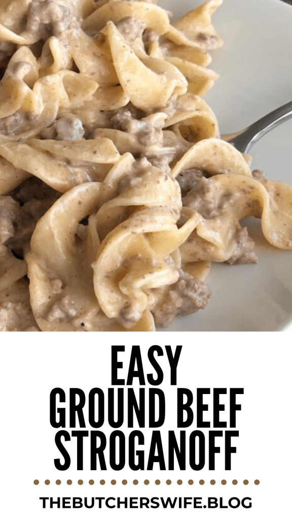 Fast and Easy Ground Beef Stroganoff | The Butcher's Wife