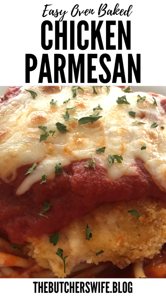 Easy Oven Baked Chicken Parmesan | The Butcher's Wife