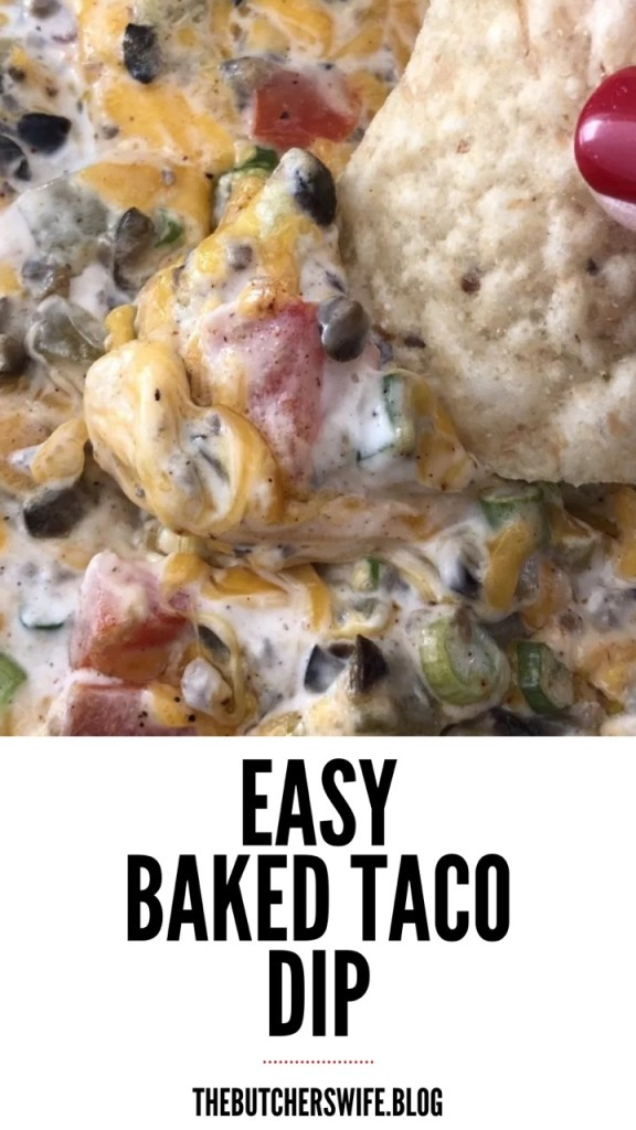 Baked Taco Dip | The Butcher's Wife