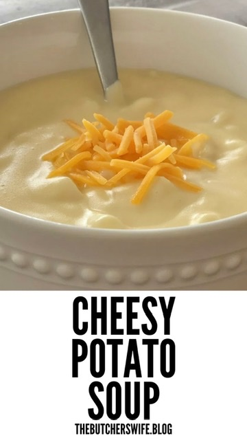Easy Cheesy Potato Soup | The Butcher's Wife