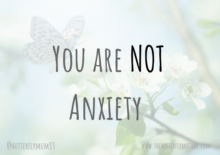 You are NOT Anxiety
