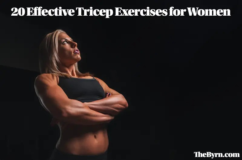 20 Tricep Exercises for Women