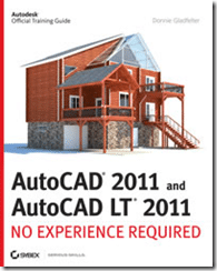 AutoCAD LT 2011: No Experience Required