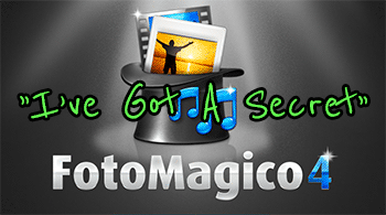I've Got A Secret - FotoMagico 4