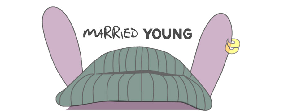 ANATOMY OF AN INDIE – Married Young - Post #1