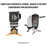 Camp Chef Stryker Vs JetBoil Zip, Which Is Better?