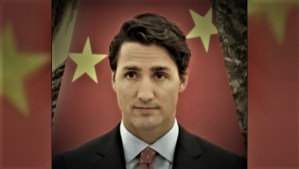 Trudeau Gives Chinese Government-Controlled Company Contract For Security In 170 Of Our Embassies