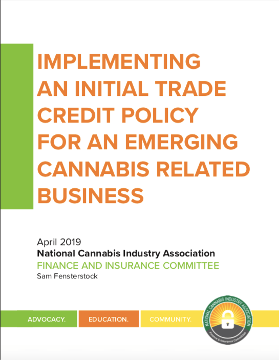 Implementing An Initial Trade Credit Policy For An Emerging Cannabis Related Business