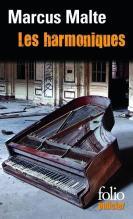 Harmoniques, les - Marcus Malte