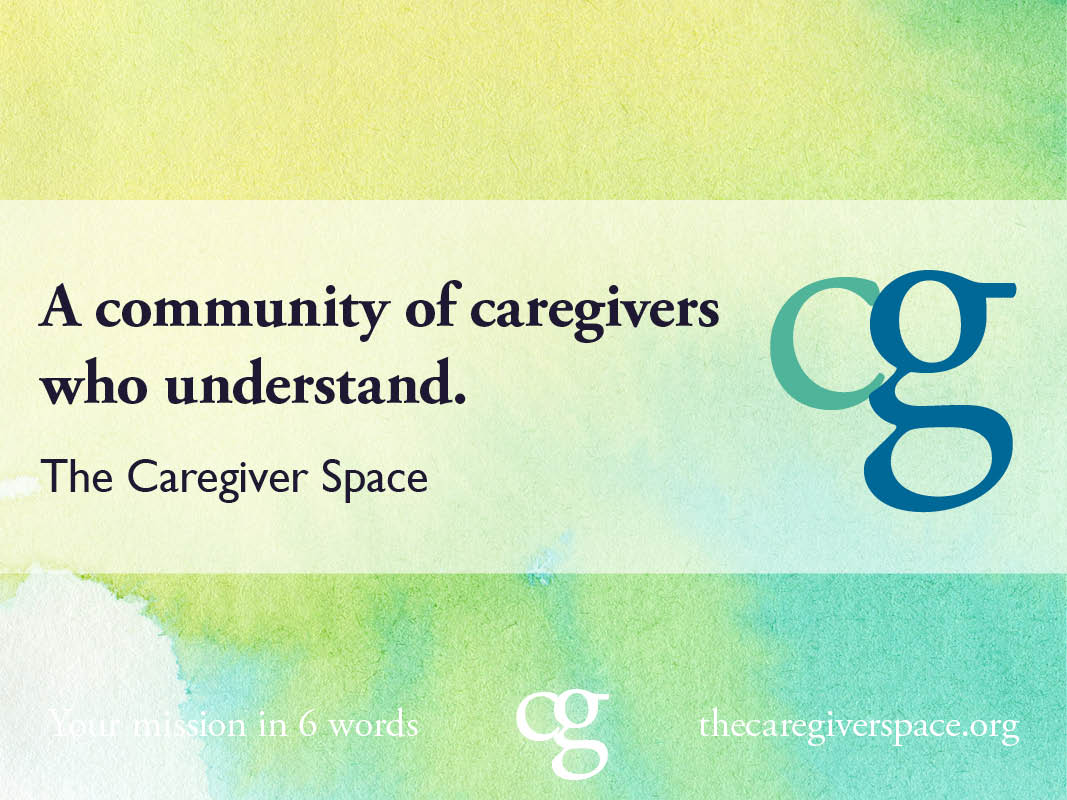 The Caregiver Space A Place For ALL Caregivers