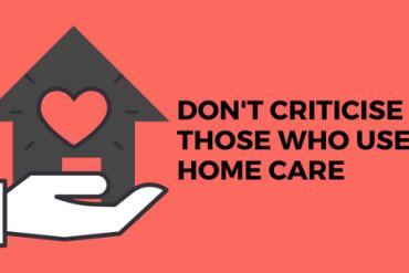 criticise home care