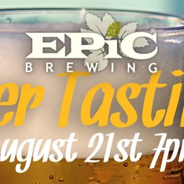 Epic Brewing Beer Tasting | Aug. 21st