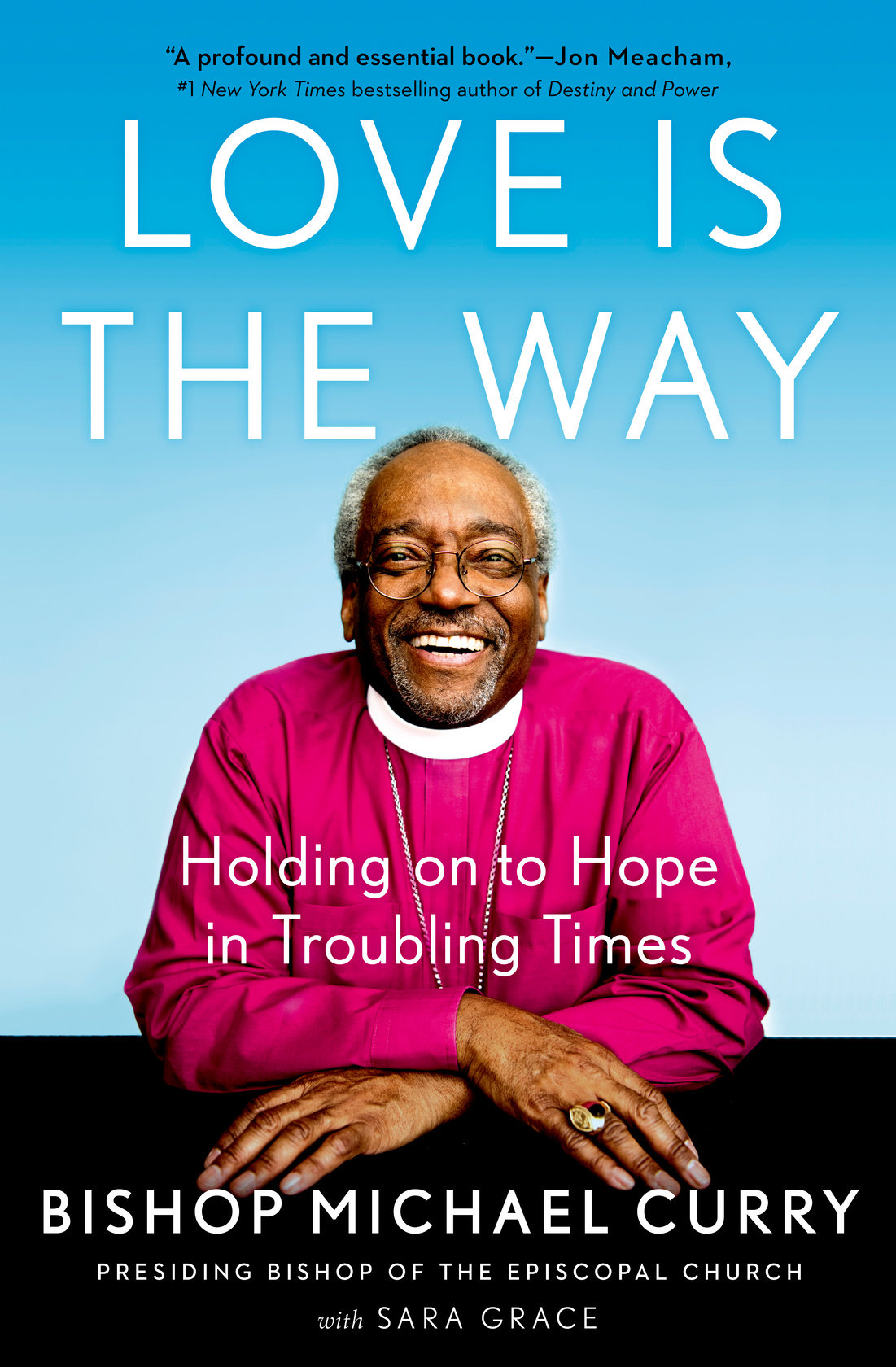 Love is the Way: A Conversation with Bishop Curry