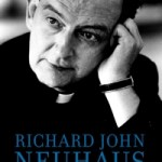 Author of Neuhaus book calls priest 'distinctive, often controversial'
