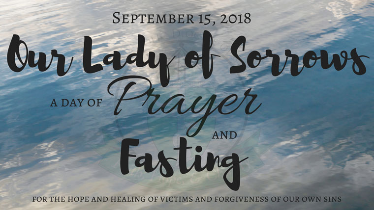 Bishop Cunningham to Celebrate Mass of Forgiveness at Our Lady of Sorrows in Vestal during Weekend of Prayer and Fasting in the Diocese of Syracuse