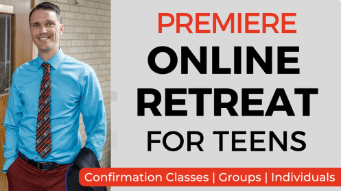 Online Catholic Retreat for Teens
