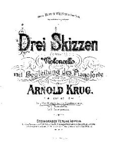 Krug A. - 3 Skizzen for Cello and Piano Op.47 (1894)