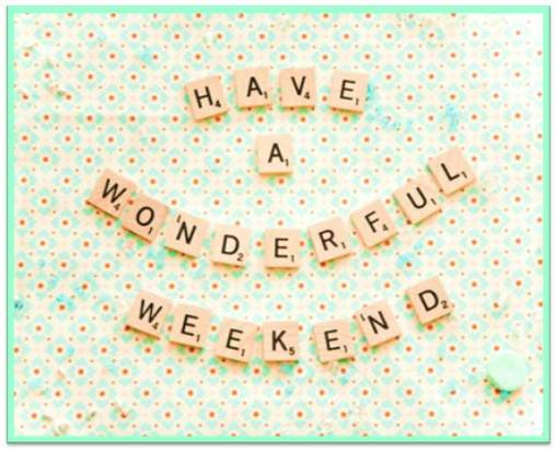 Happy Weekend 3