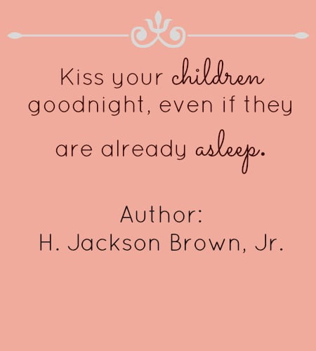 Thought for the day - Kiss your children