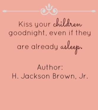 Kiss your child