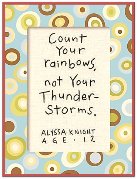 Thought for the day - Count your rainbows