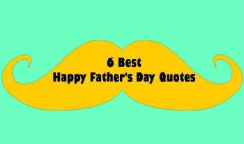 6 Inspirational Happy Father's Day Quotes From Son To His Dad