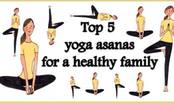 Top 5 Yoga Asanas For A Healthy Family – International Yoga Day 2015
