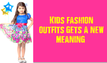 Affordable Kids Fashion Outfits – Now Just A Click Away