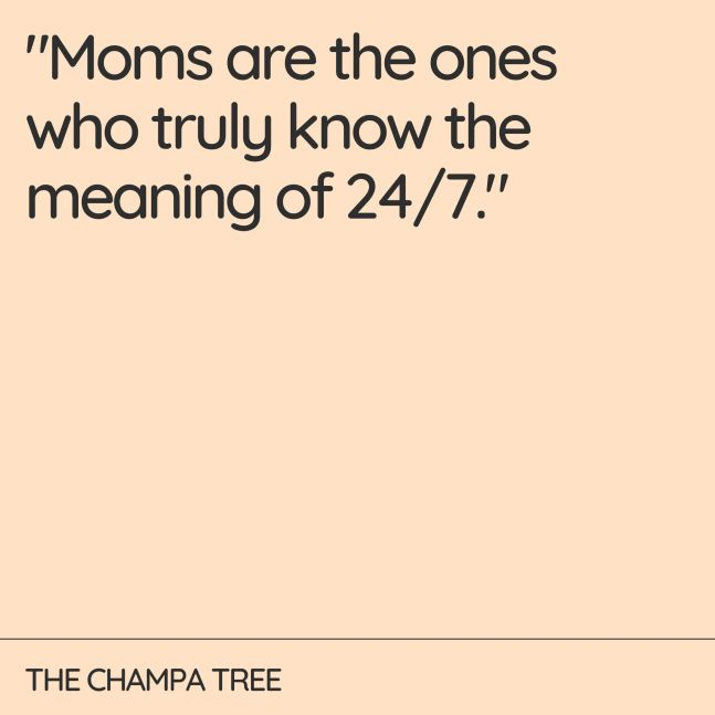 Mom are the ones - Quote