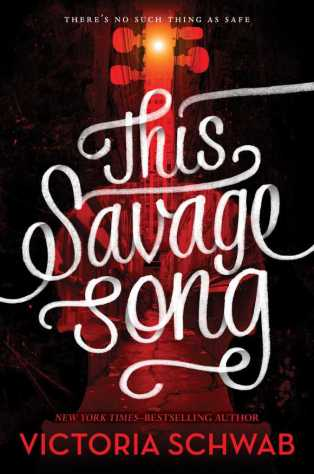 """Schwab's """"This Savage Song"""" a monstrously good read"""
