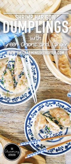 Shrimp Har Gow Dumplings: These homemade dumplings feature juicy shrimp, fresh green onions, and ginger.