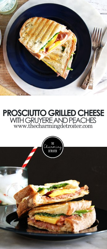 Prosciutto Grilled Cheese: Featuring delicious fresh peaches and gruyere cheese.