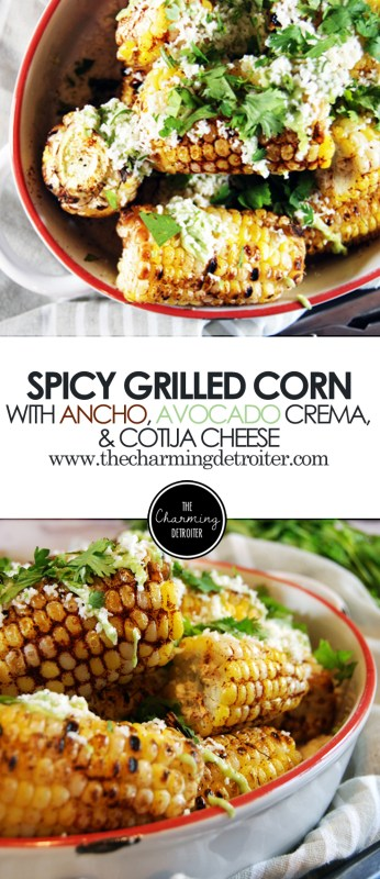 Spicy Ancho Grilled Corn: With cool avocado crema and fresh cotija cheese.