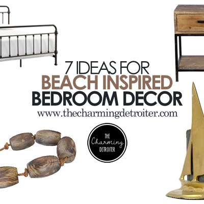 7 Ideas For Beach Inspired Bedroom Decor: Looking for beach inspired bedroom decor? These 7 ideas are must-do concepts for anyone looking to escape to the ocean in their bedroom!