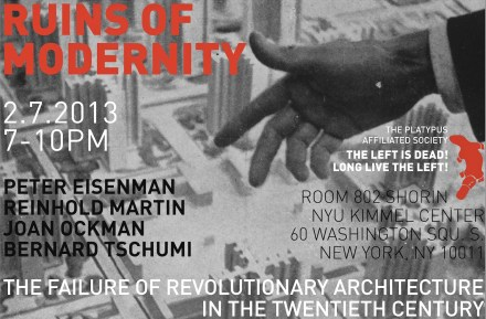 Ruins of modernity: The failure of revolutionary architecture in the 20th century, w/ Eisenman, Ockman, Martin, and Tschumi