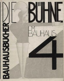 The Theater at the Bauhaus (1925), a Bauhausbuch.