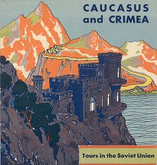 Travel brochure «Caucasus and Crimea» circa 1932. Published by Intourist