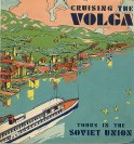 Travel brochure «Cruising the Volga» circa 1931. Published by Intourist.