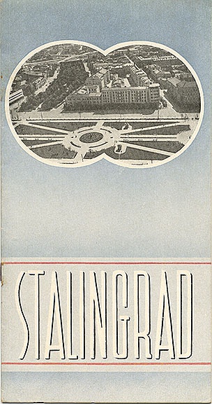Travel brochure «Stalingrad» circa 1932. Published by Intourist.
