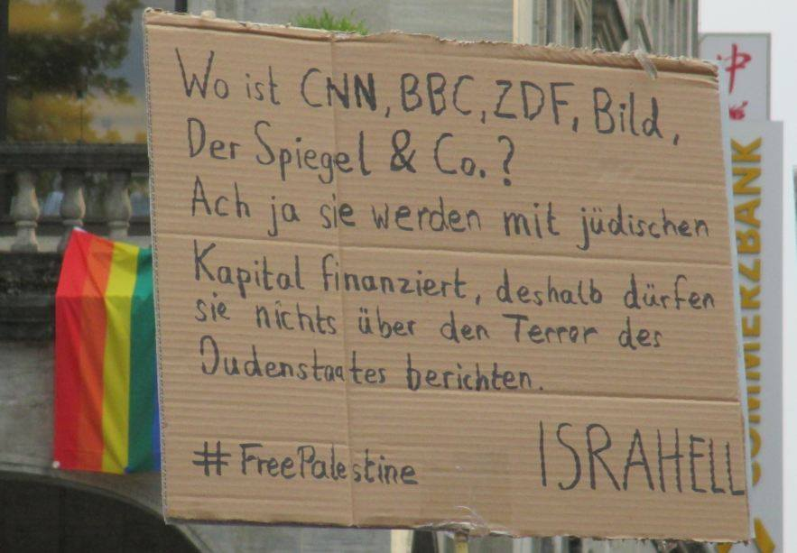"""""""Where are CNN, BBC, ZDF, Bild, Der Spiegel, and Co.? They are financed by Jewish capital, therefore they do not report about the terror of the Jewish State"""""""