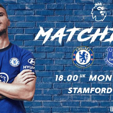 Chelsea vs Everton - Matchday Edit