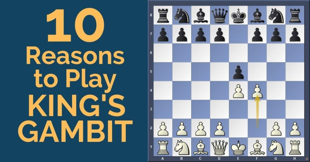 10 Reasons to Play the King's Gambit