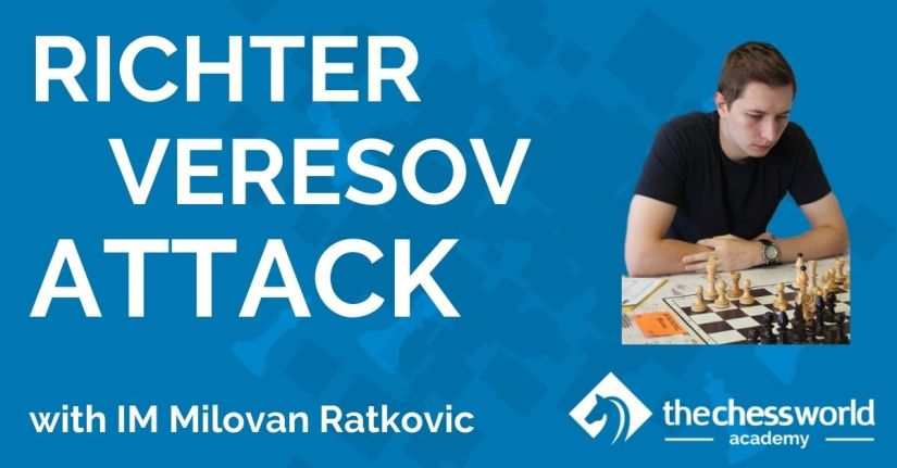Richter-Veresov Attack with IM Milovan Ratkovic [TCW Academy]
