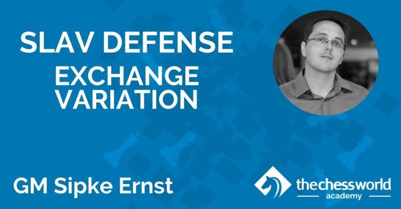 Slav Defense Exchange Variation with GM Sipke Ernst [TCW Academy]