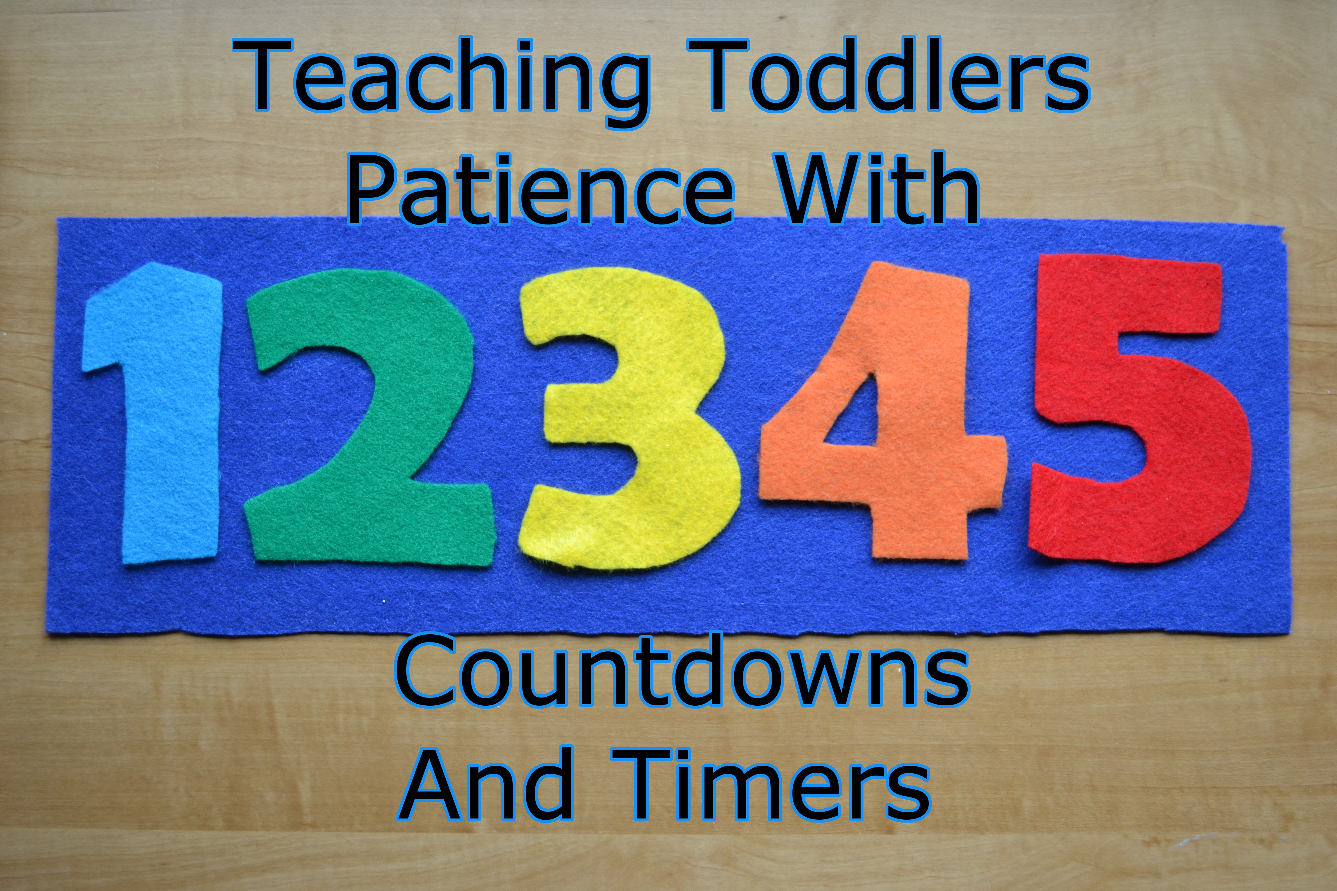 Teaching Toddlers Patience With Timers And Countdowns