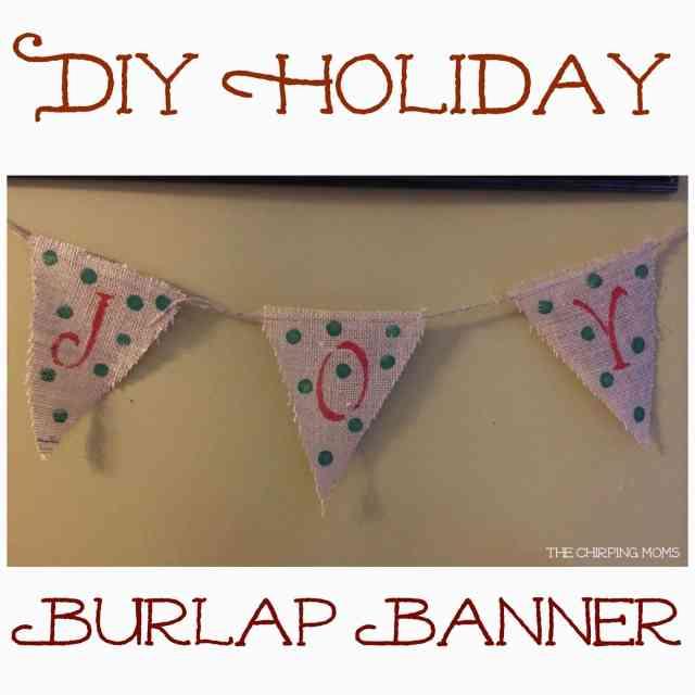 DIY Holiday Burlap Banner : The Chirping Moms