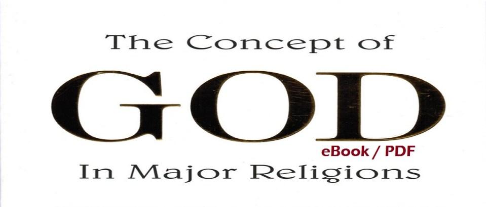 Concept of God in Major Religions (PDF - eBook)